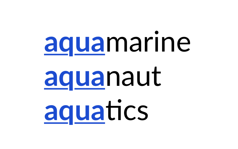 The words 'aquamarine', 'aquanaut' and 'aquatics', with the 'aqua' prefix underlined and highlighted in blue.