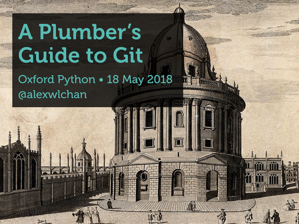 A picture of the Radcliffe Camera, Oxford, with the phrase 'A Plumber's Guide to Git' in blue.