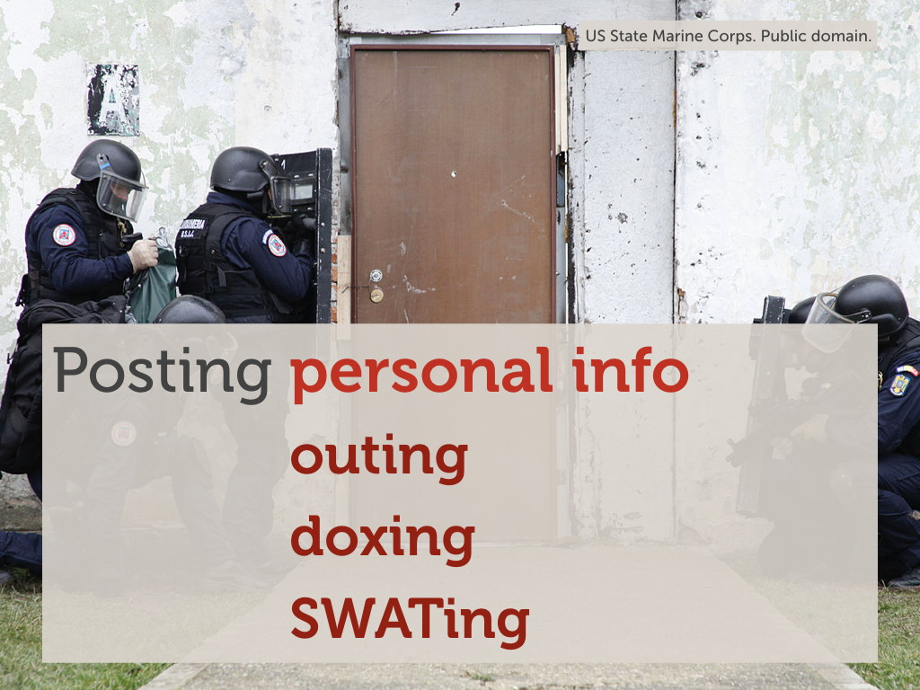 "A photo of a soldiers in back clothing standing outside a door, with the text ""Posting personal info: SWATing"" overlaid."