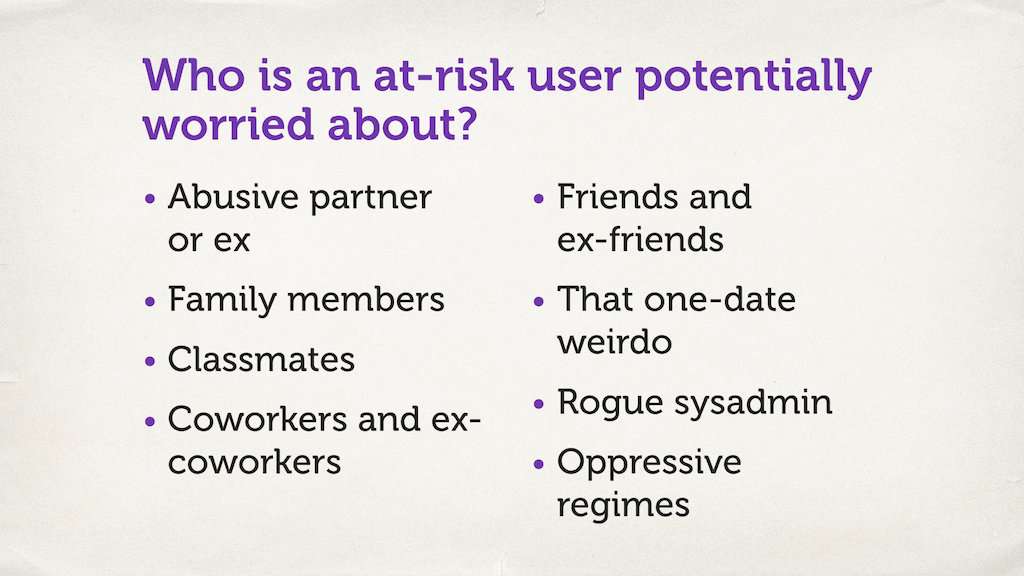 "Text slide. ""Who is an at-risk user potentially worried about?"""