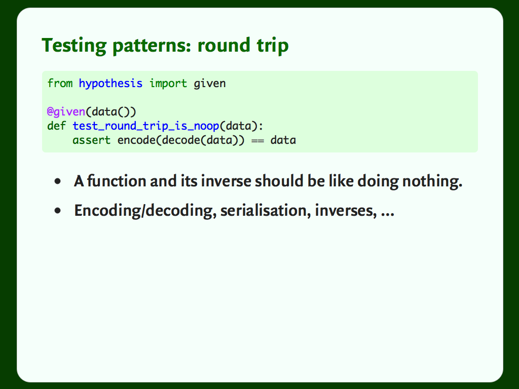 "Code and a bulleted list: ""Testing patterns: round trip""."