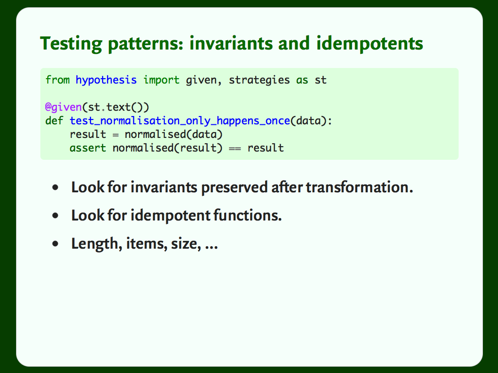 "Code and a bulleted list: ""Testing patterns: invariants and idempotents""."