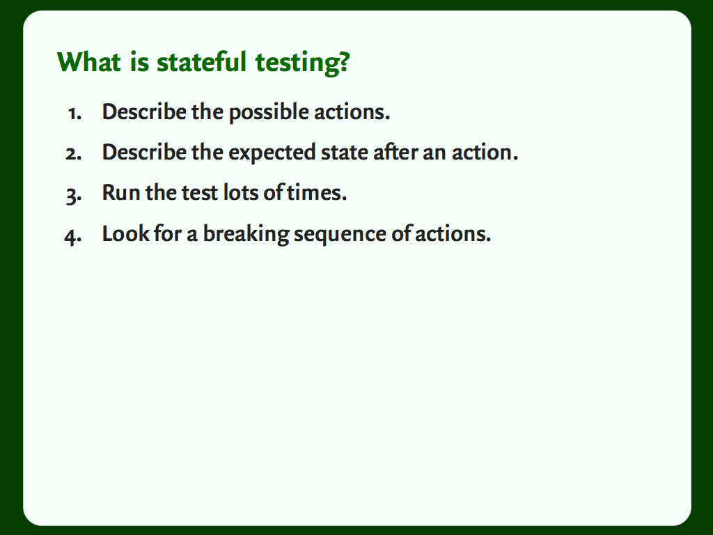 Slide with a numbered list: how stateful testing works.