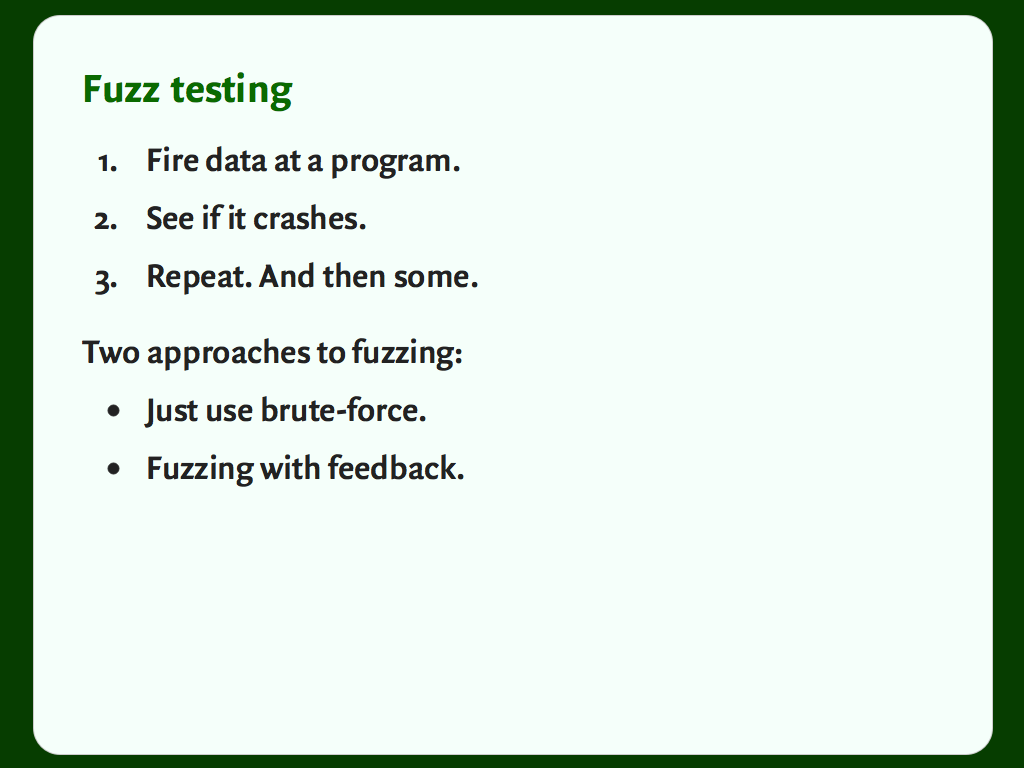 "Slide with a bulleted list: ""Fuzz testing""."