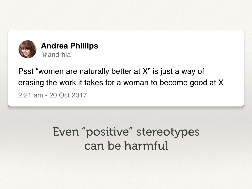 "Even ""positive"" stereotypes can be harmful."